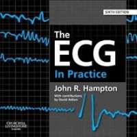 THE ECG IN PRACTICE, 6th Edition.  От Специализирана...